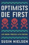 optimists_die_first